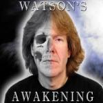 Watson's Awakening