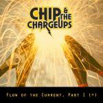Chip & the Charge Ups