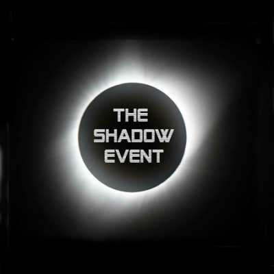 The Shadow Event